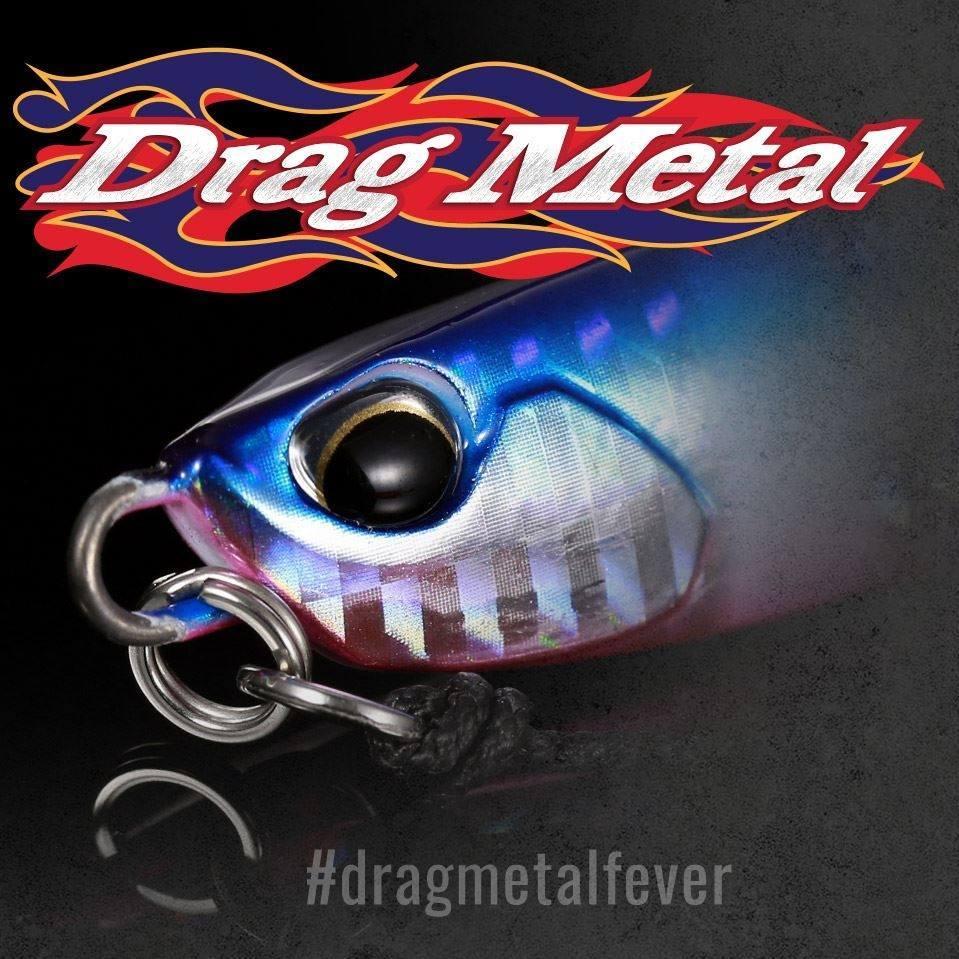Drag Metal.